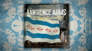 The Lawrence Arms Said Goodbye to Youth With 'Oh! Calcutta!'